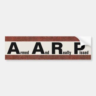 AARP significa ARMADO Y PISSED REALMENTE Etiqueta De Parachoque