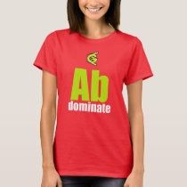 Ab Dominate T-Shirt