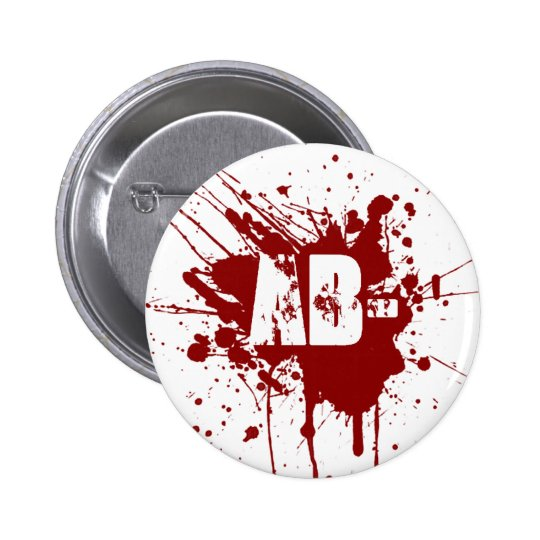 AB Negative Blood Type Donation Vampire Zombie Pinback Button