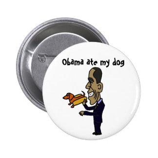 AB- Obama Ate My Dog 2 Inch Round Button