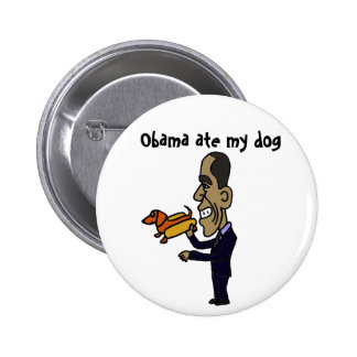 AB- Obama Ate My Dog Buttons