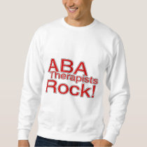 ABA Therapist Rock! Sweatshirt