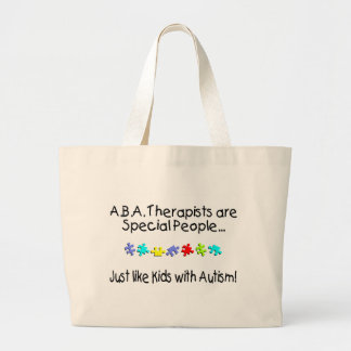 ABA Therapists Are Special People... Tote Bags