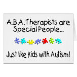 ABA Therapists Are Special People... Cards
