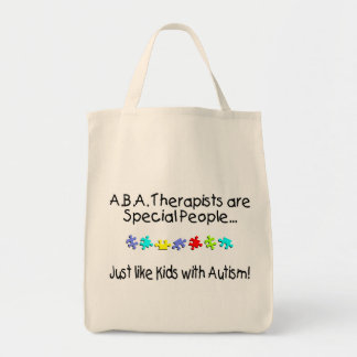 ABA Therapists Are Special People Just Like.... Bags