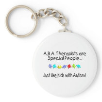 ABA Therapists Are Special People Just Like..... Keychain