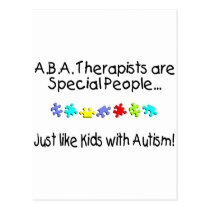 ABA Therapists Are Special People Just Like..... Postcard