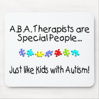 ABA Therapists Are Special People Mouse Pad