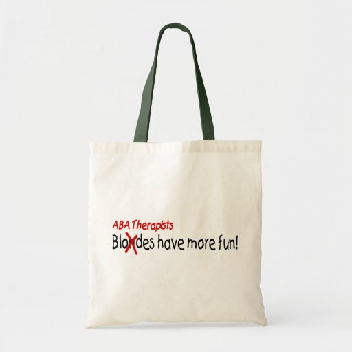 ABA Therapists Have More Fun Bag