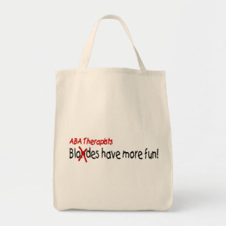 ABA Therapists Have More Fun Tote Bags