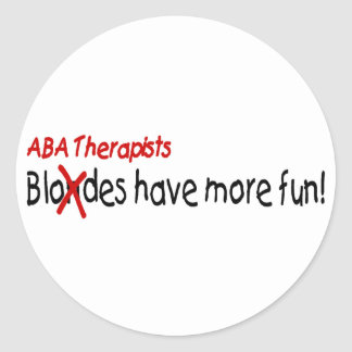 ABA Therapists Have More Fun Sticker