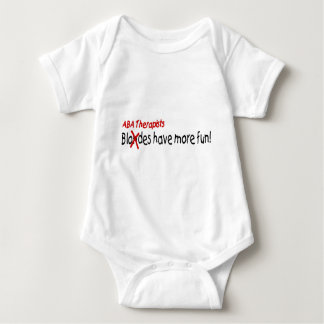ABA Therapists Have More Fun Tshirt