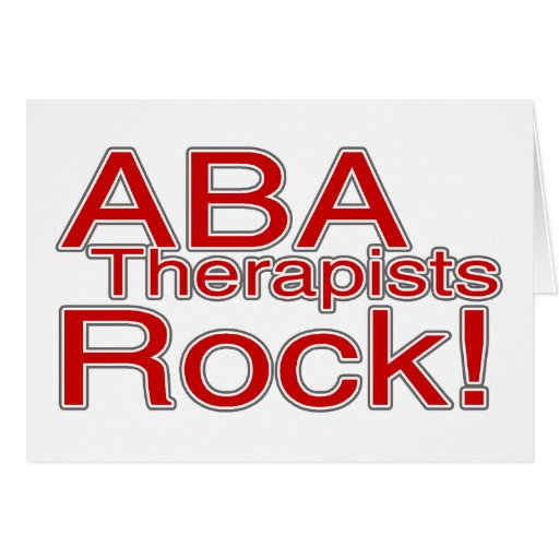 ABA Therapists Rock Greeting Card