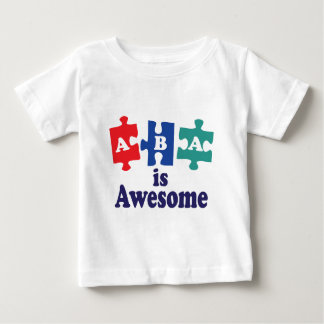 ABA Therapy Is Awesome Baby T-Shirt