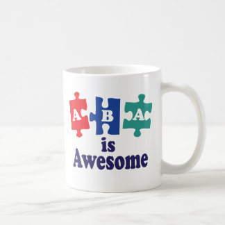 ABA Therapy is Awesome Coffee Mug