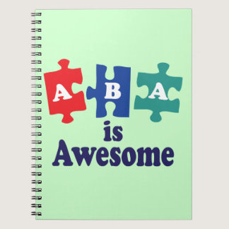 ABA Therapy Is Awesome Notebook