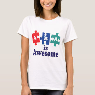 ABA Therapy Is Awesome T-Shirt
