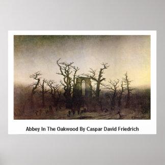 Abadía en la madera de roble de Caspar David Fried Poster