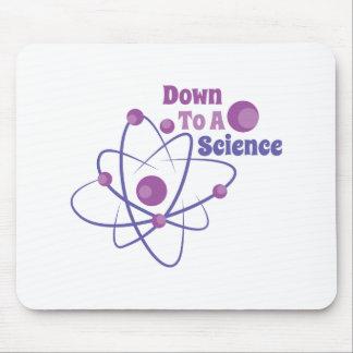 Abajo a una ciencia tapetes de ratón