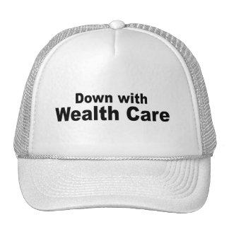 Abajo con cuidado de la riqueza gorra