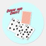 Abajo y - argot del póker - juego sucio a ganar etiqueta redonda