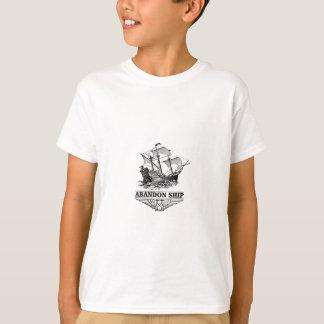 abandon ship yeah T-Shirt