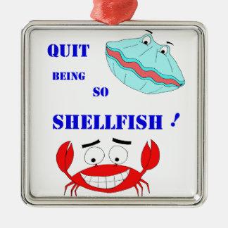 ¡Abandonado el ser tan crustáceos! Adorno Navideño Cuadrado De Metal