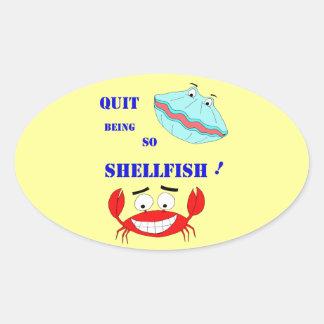 ¡Abandonado el ser tan crustáceos! Calcomanías Ovaladas