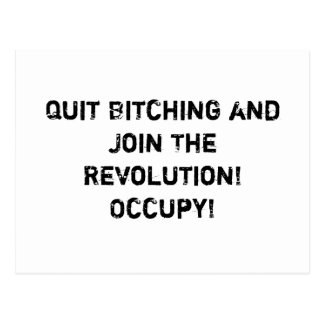 ¡Abandone el Bitching y únase a la revolución! Tarjeta Postal