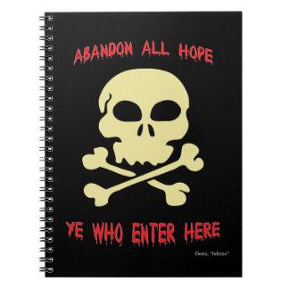 Abandone toda la esperanza YE que entra aquí Cuaderno