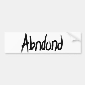 Abandoned Collection of Gifts Car Bumper Sticker