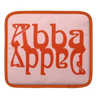 Abba Daddy (Father God) iPad Sleeves