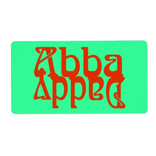 Abba Daddy (Father God) Labels