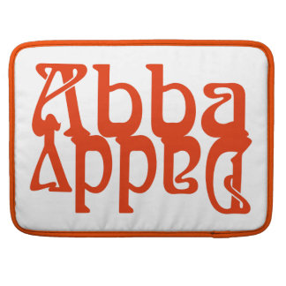 Abba Daddy (Father God) Sleeve For MacBook Pro