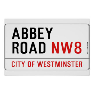 Abbey Road Street Sign Posters
