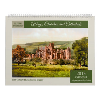 Abbeys, Churches, and Cathedrals 2015 Calendar