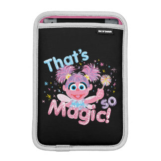 Abby Cadabby Wand Sleeve For iPad Mini