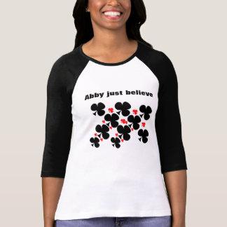 Abby just believe T-Shirt