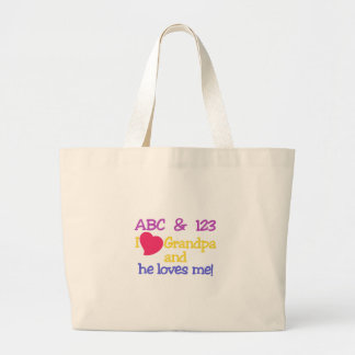 ABC & 123 I Grandpa & He Loves Me! Large Tote Bag