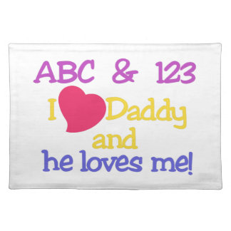 ABC & 123 I Love Daddy & He Loves Me! Cloth Placemat