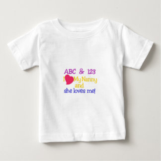 ABC & 123 I My Nanny & She Loves Me! Baby T-Shirt