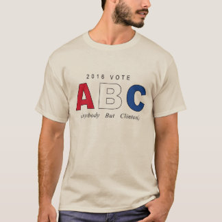 ABC Anybody But Clinton T-Shirt
