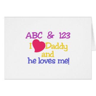¡ABC y el papá y él del amor de 123 I me ama! Tarjeta De Felicitación