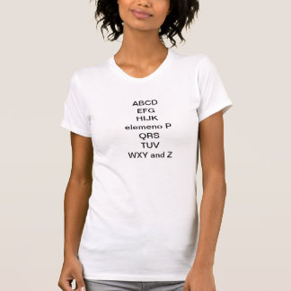 ABCD EFG HIJK elemeno P QRS TUV WXY and Z T Shirt