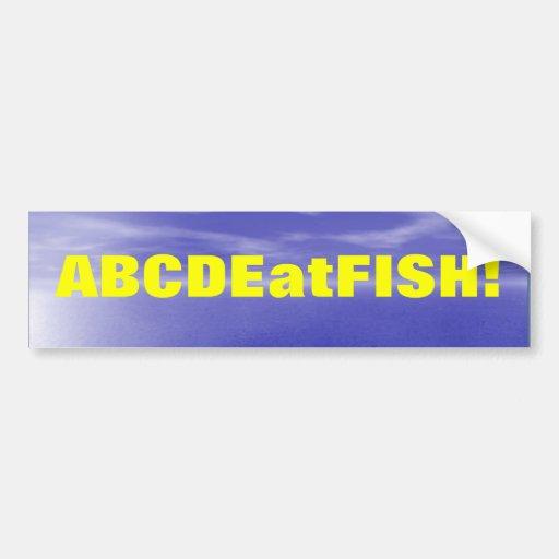 ABCDEatFISH Bumper Sticker