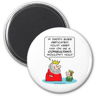 abdique al príncipe del rey que el consultor guard imán redondo 5 cm