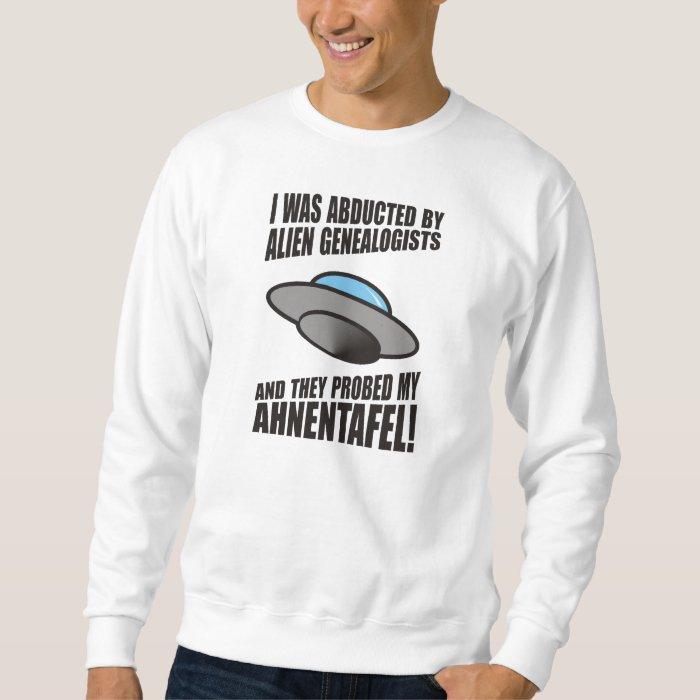 Abducted By Alien Genealogists Sweatshirt