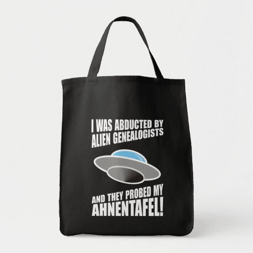 Abducted By Alien Genealogists Tote Bag