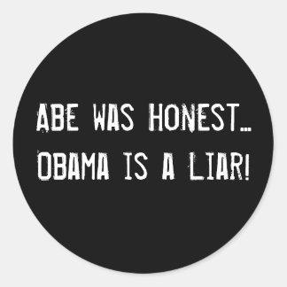¡Abe era… Obama honesto es un mentiroso! Pegatina Redonda