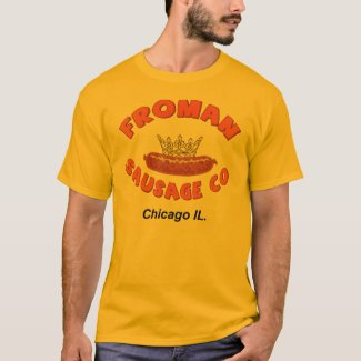 Froman Sausage Co. T-shirt for Men, many colors